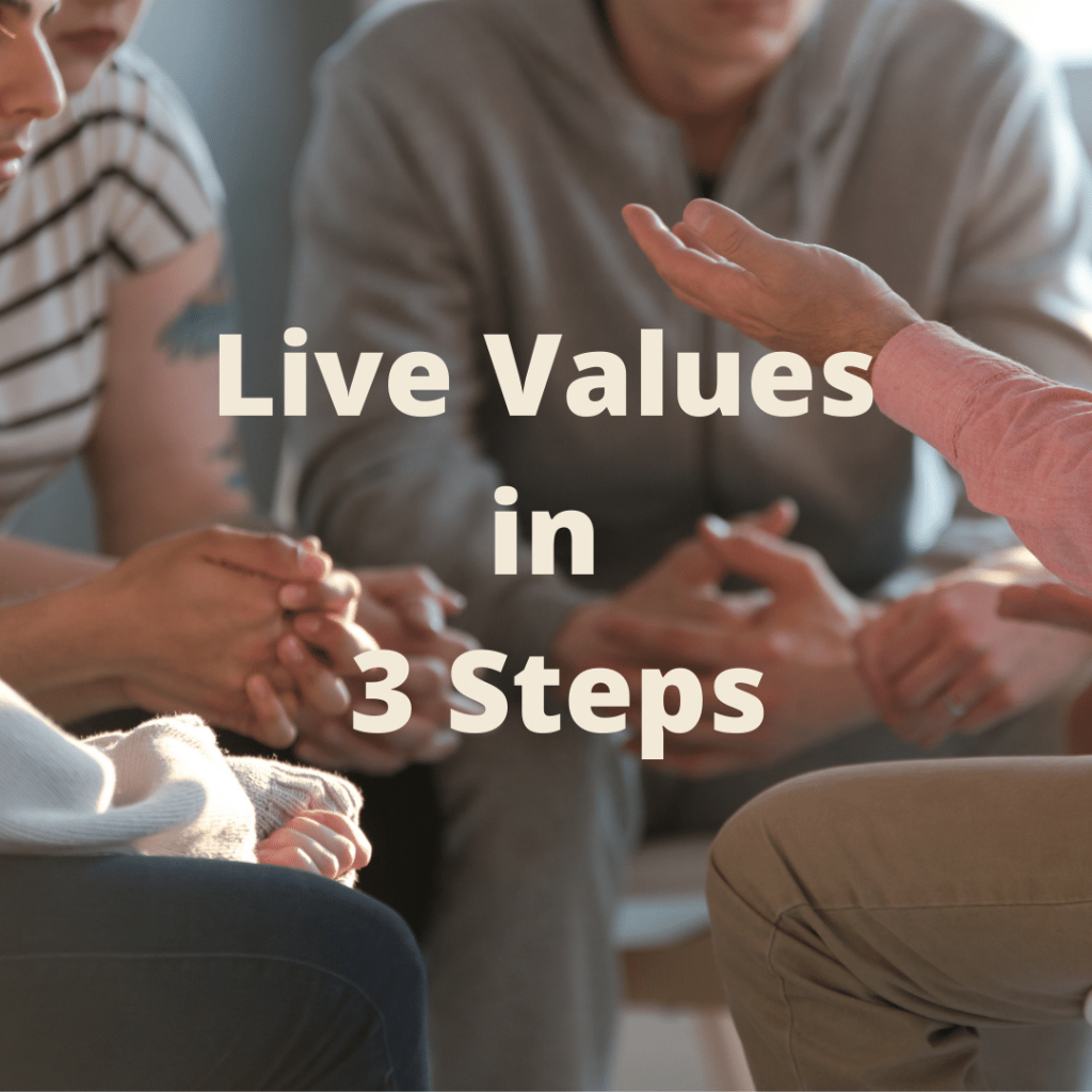 3 Steps to Lived Values